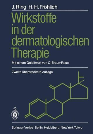 Wirkstoffe in Der Dermatologischen Therapie Johannes Ring