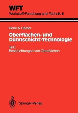Oberflächen  Und Dünnschicht Technologie  by  Rene A. Haefer