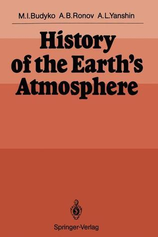 History Of The Earths Atmosphere Michael I. Budyko