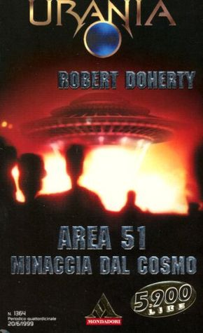 Minaccia dal cosmo (Area 51, #2) Robert Doherty