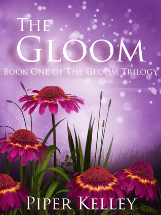 The Gloom (The Gloom Trilogy, #1) Piper Kelley