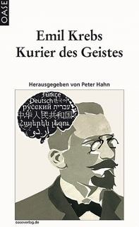 Emil Krebs – Kurier des Geistes  by  Peter Hahn