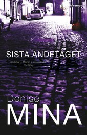 Sista andetaget (Paddy Meehan, #3) Denise Mina