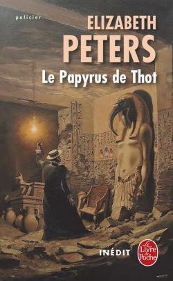 Le papyrus de Thot (Amelia Peabody, #10)  by  Elizabeth Peters