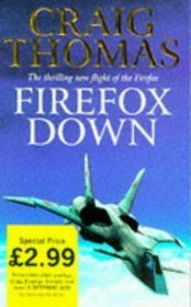 Firefox (Mitchell Gant, #1)  by  Craig Thomas