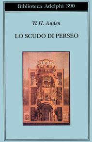 Lo scudo di Perseo W.H. Auden
