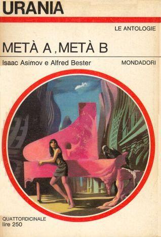 Metà A metà B  by  Isaac Asimov