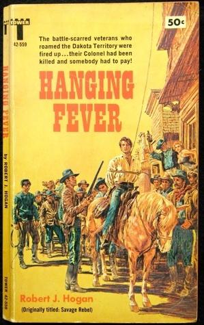 Hanging Fever Robert J. Hogan