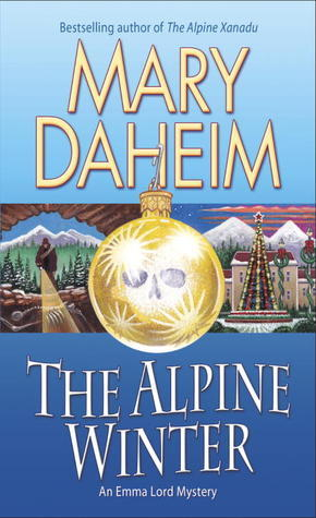The Alpine Winter: (Emma Lord Mystery #23)  by  Mary Daheim