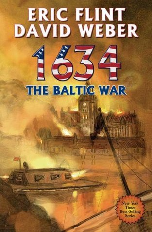 1634 The Baltic War (Assiti Shards, #5)  by  Eric Flint
