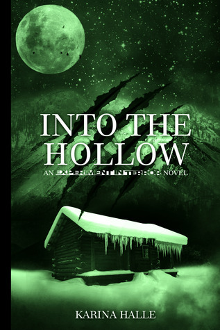 Into the Hollow (Experiment in Terror, #6)  by  Karina Halle