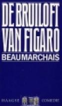 De bruiloft van Figaro  by  Pierre Augustin Caron de Beaumarchais