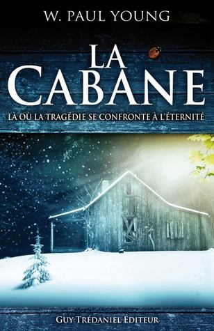La Cabane  by  Wm. Paul Young