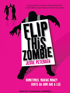 Flip This Zombie (Living with the Dead, #2) Jesse Petersen