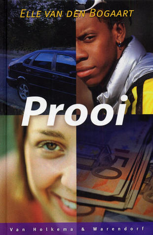Prooi  by  Elle van den Bogaart