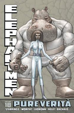Elephantmen Vol. 1 B: Pure Verità Richard Starkings