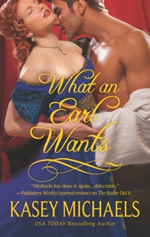 What an Earl Wants (The Redgraves, #1) Kasey Michaels