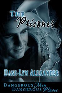 The Prisoner  by  Dani-Lyn Alexander
