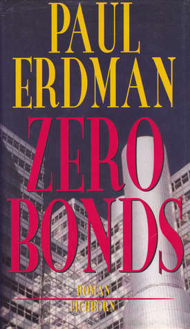 Zero Bonds  by  Paul Emil Erdman