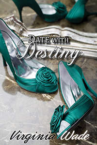 Date with Destiny  by  Virginia Wade