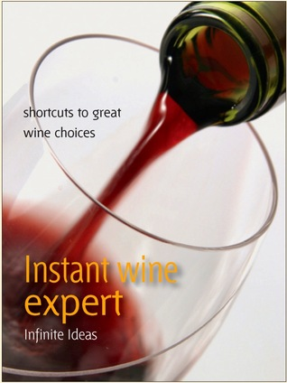 The Laid Back Wine Guide (52 Brilliant Little Ideas)  by  Giles Kime