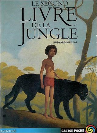 Le Second Livre de la Jungle Rudyard Kipling
