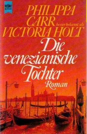 Die venezianische Tochter (Daughters of England #6)  by  Philippa Carr