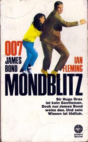 Mondblitz (James Bond, #3)  by  Ian Fleming