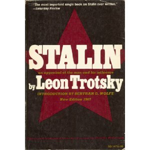 Stalin: An Appraisal of the Man and His Influence  by  Leon Trotsky