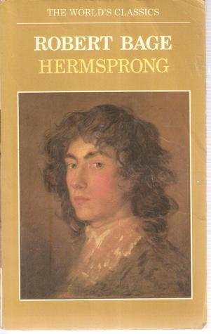 Hermsprong, or Man as He Is Not  by  Robert Bage