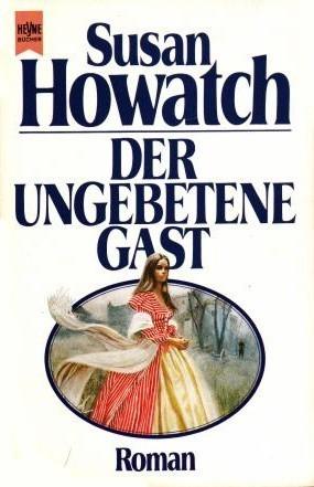 Der ungebetene Gast  by  Susan Howatch