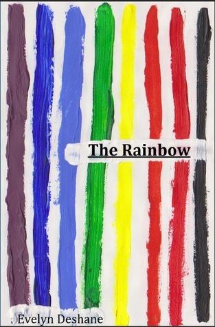 The Rainbow Evelyn Deshane