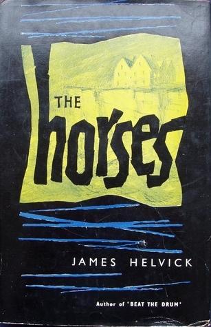 The Horses James Helvick