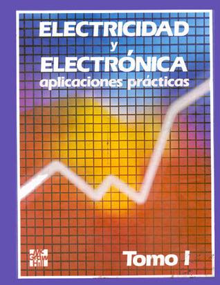 Electricidad y electrónica: Aplicaciones prácticas Vols. 1-4 Peter Buban
