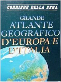 Grande atlante geografico dEuropa e dItalia Various