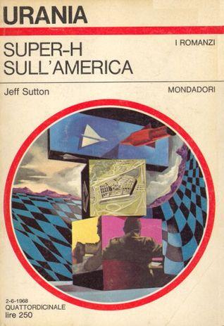 Super-H sullAmerica Jeff Sutton