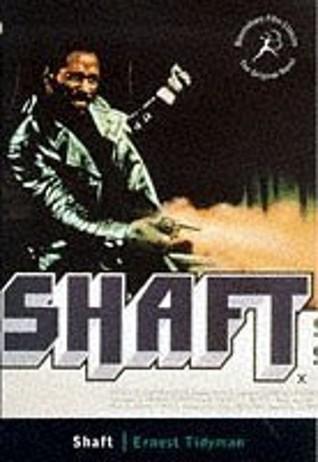 Shaft  by  Ernest Tidyman