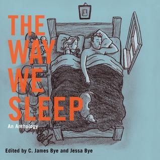 The Way We Sleep: An Anthology Jessa Marsh