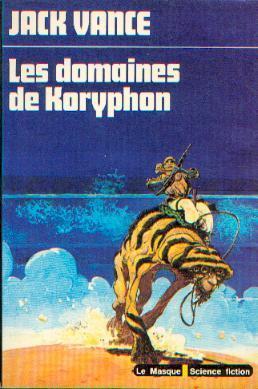 Les Domaines De Koryphon  by  Jack Vance
