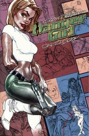 Danger Girl Sketchbook  by  J. Scott Campbell