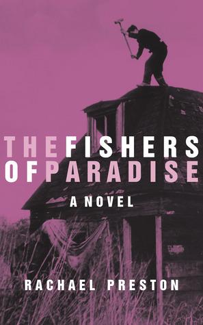 The Fishers of Paradise Rachael Preston