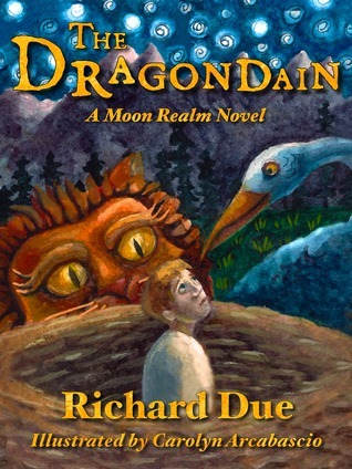 The Dragondain (Moon Realm, #2)  by  Richard Due