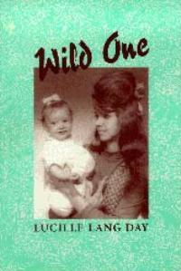 Wild One Lucille Lang Day