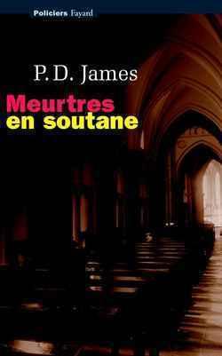 Meurtres en soutane  by  P.D. James