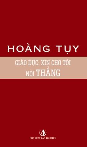 Giáo dục: Xin cho tôi nói thẳng Hoàng Tụy