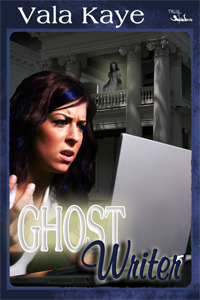 Ghost Writer  by  Vala Kaye
