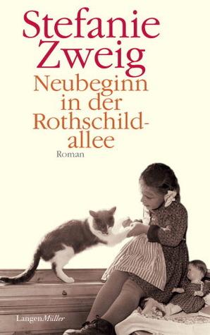 Neubeginn in der Rothschildallee (Familie Sternberg, #4)  by  Stefanie Zweig