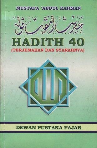 Hadith 40: Terjemahan dan Sharahnya  by  يحيى بن شرف النووي