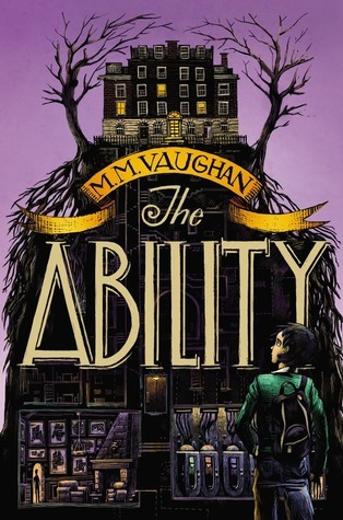 The Ability (The Ability, #1)  by  M.M. Vaughan