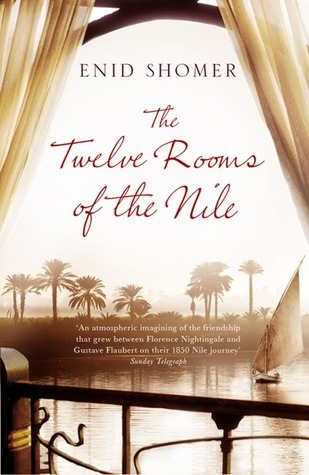 The Twelve Rooms of the Nile.  by  Enid Shomer by Enid Shomer